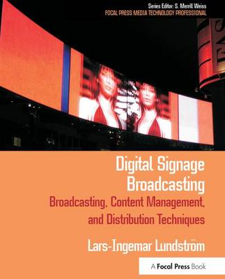 Cover Digital Signage Broadcasting: Broadcasting, Content Management, and Distribution Techniques