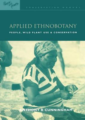 Cover Applied Ethnobotany: People, Wild Plant Use and Conservation - People and Plants International Conservation