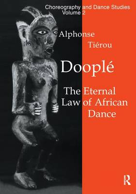 Cover Doople: The Eternal Law of African Dance - Choreography & Dance Studies Series