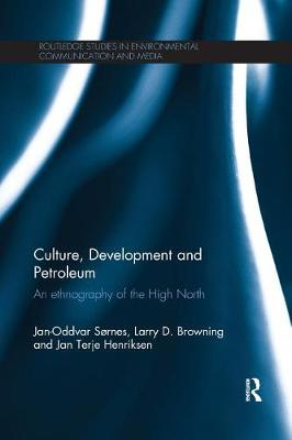 Cover Culture, Development and Petroleum: An Ethnography of the High North