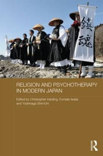 Religion and Psychotherapy in Modern Japan - Routledge Contemporary Japan Series (Hardback)