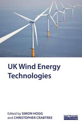 UK Wind Energy Technologies (Hardback)
