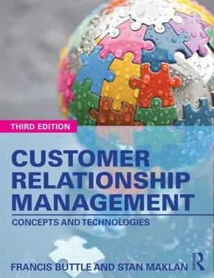 Customer Relationship Management: Concepts and Technologies (Paperback)