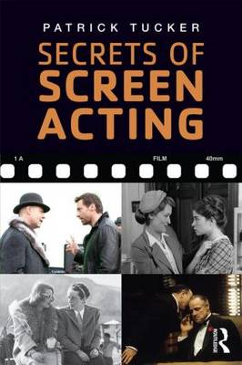 Secrets of Screen Acting (Paperback)