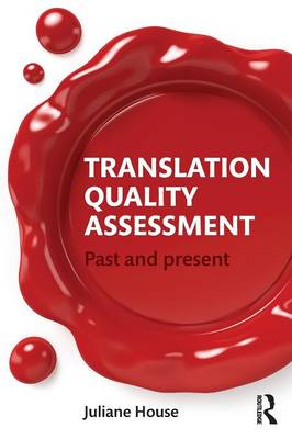 Translation Quality Assessment: Past and Present (Paperback)