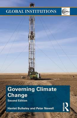 Governing Climate Change - Global Institutions (Paperback)