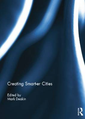 Creating Smart-Er Cities (Paperback)