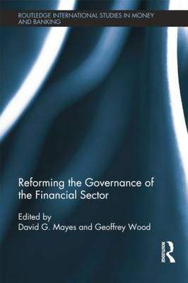 Reforming the Governance of the Financial Sector (Paperback)