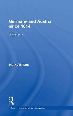 Germany and Austria Since 1814 (Hardback)