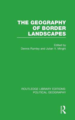 The Geography of Border Landscapes - Routledge Library Editions: Political Geography (Hardback)