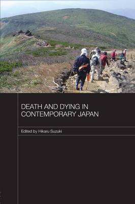Death and Dying in Contemporary Japan (Paperback)