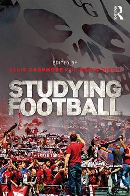 Book Review: Studying Football by Ellis Cashmore and Kevin Dixon
