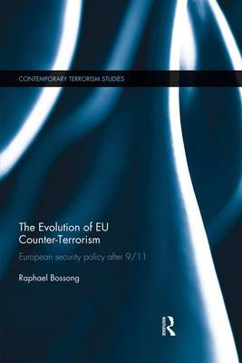 The Evolution of EU Counter-Terrorism: European Security Policy After 9/11 (Paperback)
