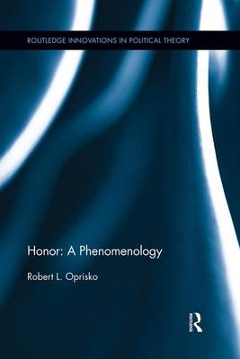 Honor: A Phenomenology (Paperback)