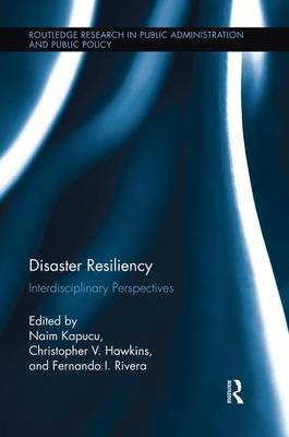 Disaster Resiliency: Interdisciplinary Perspectives (Paperback)
