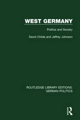 West Germany: Politics and Society (Hardback)
