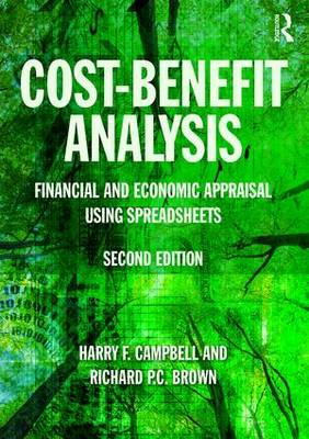 Cost-Benefit Analysis: Financial and Economic Appraisal Using Spreadsheets (Paperback)