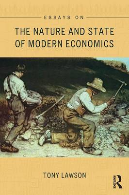 Essays on: The Nature and State of Modern Economics - Economics as Social Theory (Paperback)