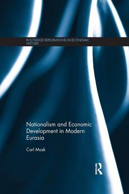 Nationalism and Economic Development in Modern Eurasia (Paperback)