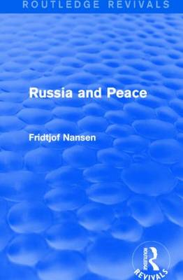 Russia and Peace - Routledge Revivals (Hardback)