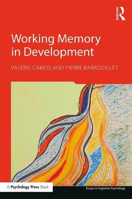Cover Working Memory in Development - Essays in Cognitive Psychology