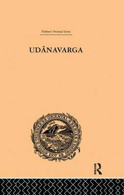 Cover Udanavarga: A Collection of Verses from the Buddhist Canon