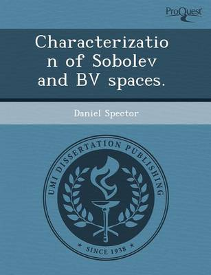 Characterization of Sobolev and Bv Spaces (Paperback)