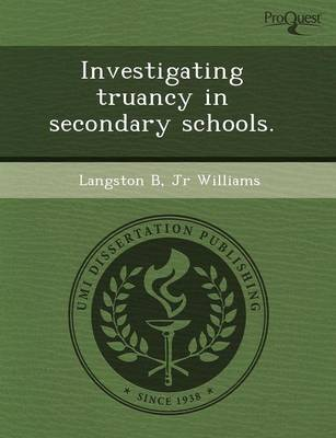 Investigating Truancy in Secondary Schools (Paperback)