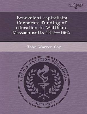 Benevolent Capitalists: Corporate Funding of Education in Waltham (Paperback)