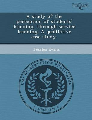 A Study of the Perception of Students' Learning (Paperback)