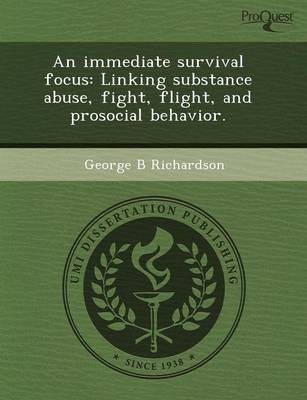 An Immediate Survival Focus: Linking Substance Abuse (Paperback)
