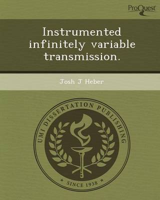 Instrumented Infinitely Variable Transmission (Paperback)