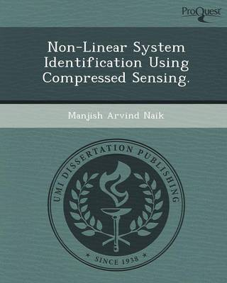 Non-Linear System Identification Using Compressed Sensing (Paperback)