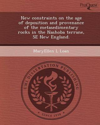 New Constraints on the Age of Deposition and Provenance of the Metasedimentary Rocks in the Nashoba Terrane (Paperback)