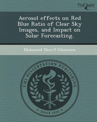 Aerosol Effects on Red Blue Ratio of Clear Sky Images (Paperback)