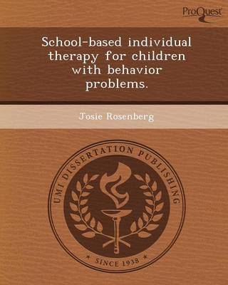 School-Based Individual Therapy for Children with Behavior Problems (Paperback)