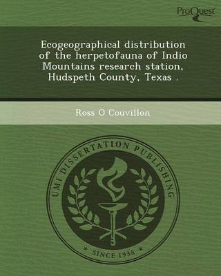 Ecogeographical Distribution of the Herpetofauna of Indio Mountains Research Station (Paperback)