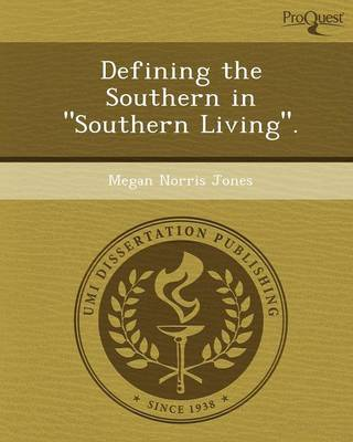 Defining the Southern in Southern Living. (Paperback)