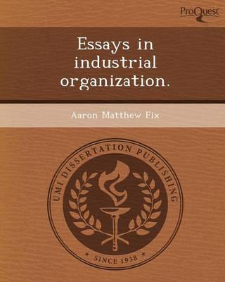 Essays in Industrial Organization (Paperback)