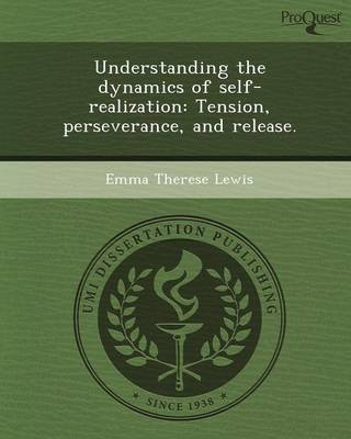 Understanding the Dynamics of Self-Realization: Tension (Paperback)