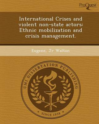 International Crises and Violent Non-State Actors: Ethnic Mobilization and Crisis Management (Paperback)