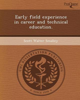 Early Field Experience in Career and Technical Education (Paperback)