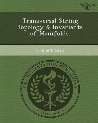 Transversal String Topology & Invariants of Manifolds (Paperback)