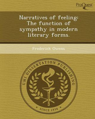 Narratives of Feeling: The Function of Sympathy in Modern Literary Forms (Paperback)