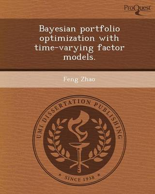 Bayesian Portfolio Optimization with Time-Varying Factor Models (Paperback)
