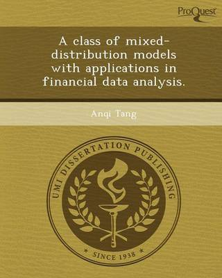 A Class of Mixed-Distribution Models with Applications in Financial Data Analysis (Paperback)