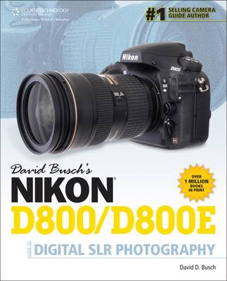 David Busch's Nikon D800/D800E Guide to Digital SLR Photography (Paperback)