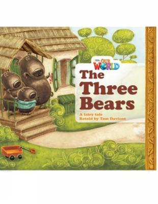 Our World Readers: The Three Bears: British English (Pamphlet)