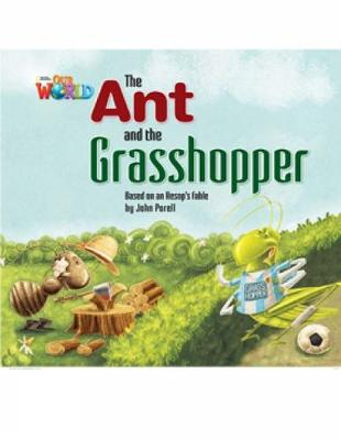 Our World Readers: The Ant and the Grasshopper: British English (Pamphlet)