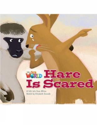 Our World Readers: Hare is Scared: British English (Pamphlet)